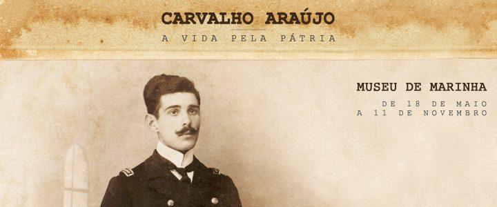 Carvalho Araújo – a Vida pela Pátria